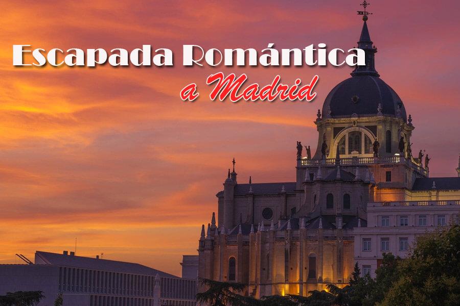 Escapada Romántica a Madrid