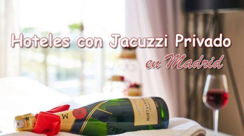 Hoteles con Jacuzzi Privado Madrid